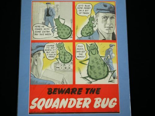 Beware The Squander Bug Poster