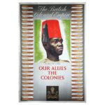 Our Allies the Colonies WW2 Poster