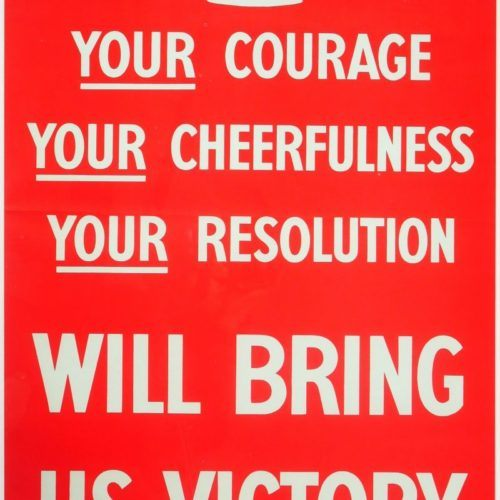 WW2 Your Courage Your Cheerfulness Poster